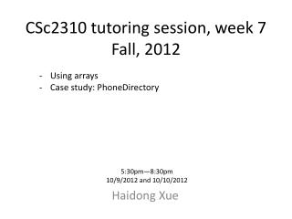 CSc2310 tutoring session, week  7 Fall, 2012