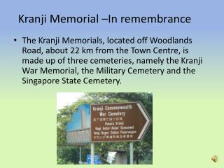 Kranji  Memorial –In remembrance