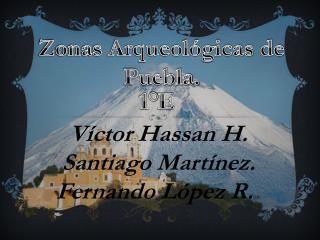 Zonas Arqueológicas de Puebla.