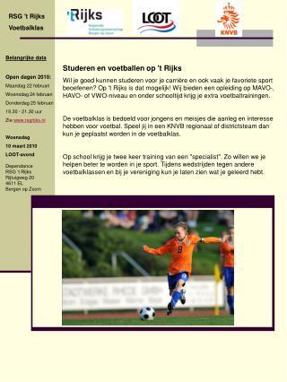 Studeren en voetballen op 't Rijks