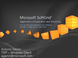 Antonio G�mir TSP � Windows Client agamir@microsoft