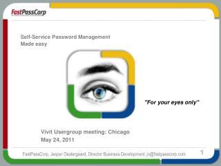 FastPassCorp , Jesper  Oestergaard ,  Director  Business  Development ,  jo@fastpasscorp