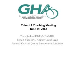 Cohort 3 Coaching Meeting June 19, 2013