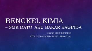 Bengkel kimia � SMK  Dato � Abu  bakar baginda