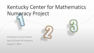 Kentucky Center for Mathematics Numeracy Project