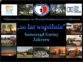 Publiczne Gimnazjum  im. Henryka Sienkiewicza nr I w Zakrzewie