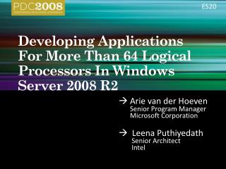 Developing Applications For More Than 64 Logical Processors In Windows Server 2008 R2
