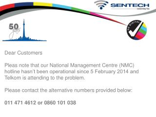 Sentech NMC Hotline is out  of order