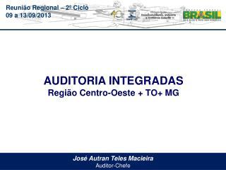 José Autran Teles Macieira  Auditor-Chefe