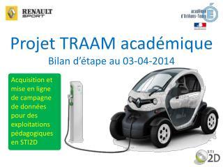 Projet TRAAM académique Bilan d'étape au 03-04-2014