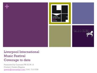 Liverpool International Music Festival  Coverage to date