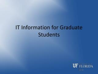 IT Information for Graduate Students