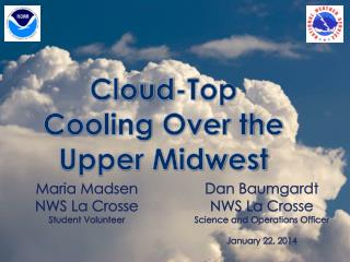 Cloud-Top Cooling Over the Upper Midwest
