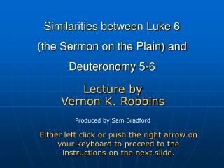 Similarities between Luke 6  the Sermon on the Plain and  Deuteronomy 5-6