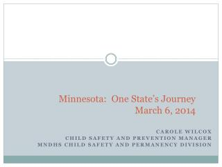 Minnesota:  One State's Journey March 6, 2014