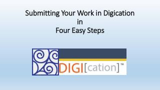 Submitting Your Work in  Digication in  Four Easy Steps