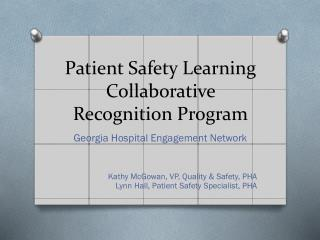 Patient Safety Learning Collaborative Recognition  Program