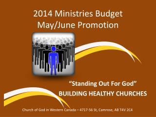 2014 Ministries Budget  May/June Promotion