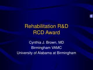 Rehabilitation RD  RCD Award