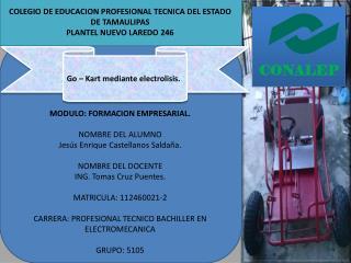 COLEGIO DE EDUCACION PROFESIONAL TECNICA DEL ESTADO DE TAMAULIPAS PLANTEL NUEVO LAREDO 246