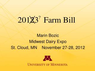 Marin Bozic Midwest Dairy Expo St. Cloud, MN    November 27-28, 2012