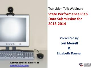 Transition Talk Webinar: State Performance Plan Data Submission for 2013-2014