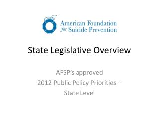 State Legislative Overview
