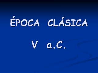 POCA  CL SICA  V  a.C.