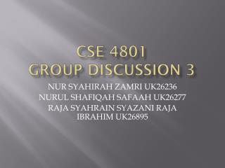 CSE 4801 GROUP DISCUSSION 3