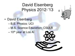 David Eisenberg Physics  2012-'13
