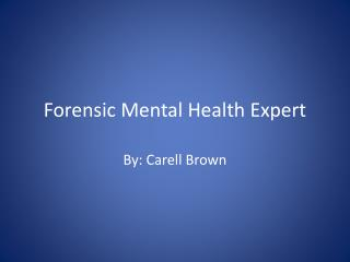 Forensic Mental Health Expert