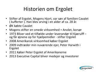 Historien om  Ergolet