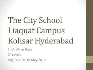 The City School Liaquat Campus Kohsar Hyderabad