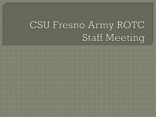 CSU Fresno Army ROTC Staff Meeting