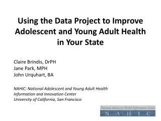 Using the Data Project to Improve Adolescent and Young Adult Health in Your State
