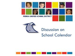 Discussion on School Calendar