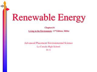 Renewable Energy  Chapters16  Living in the Environment, 11th Edition, Miller