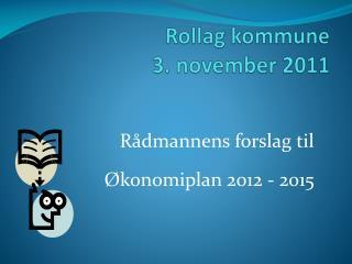 Rollag kommune 3. november 2011