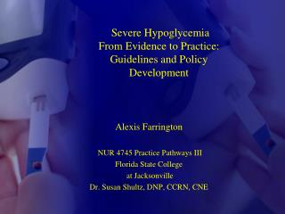Severe Hypoglycemia From Evidence to Practice: Guidelines and Policy Development