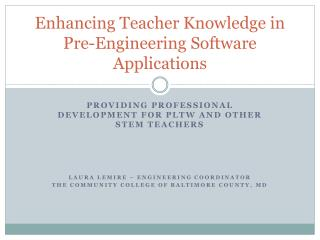 Enhancing Teacher Knowledge in Pre-Engineering Software Applications