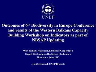 West Balkans Regional EEA/ Eionet  Cooperation Expert Workshop on Biodiversity Indicators