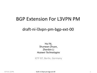BGP Extension For L3VPN PM  draft-ni-l3vpn-pm-bgp-ext-00