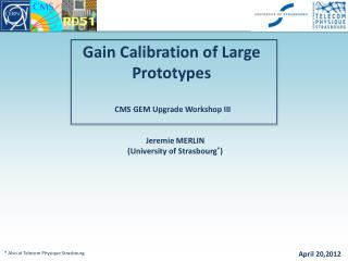 Gain Calibration of Large Prototypes