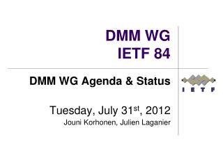DMM WG IETF  84