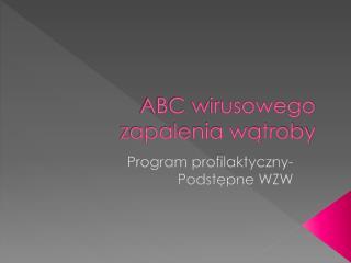 ABC wirusowego zapalenia wątroby