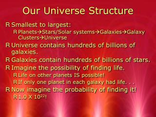Our Universe Structure