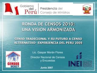 RONDA DE CENSOS 2010: UNA VISION ARMONIZADA
