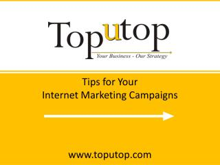 Tips for your Internet Marketing Campaigns