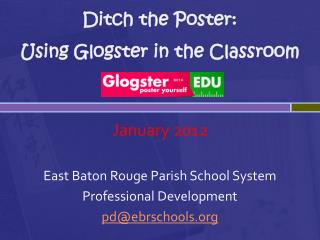 Ditch the Poster:  Using  Glogster  in the Classroom