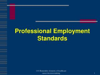 Professional Employment Standards